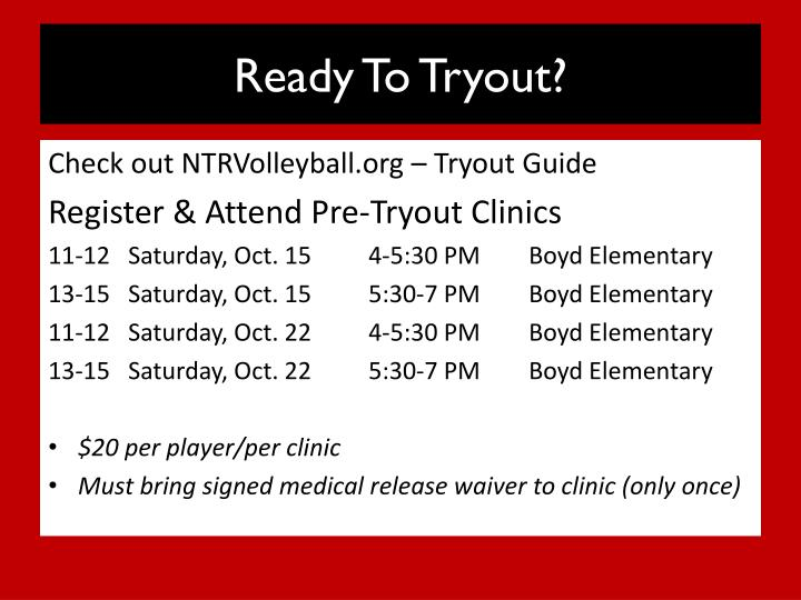 Ready To Tryout?