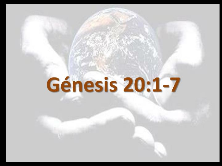Génesis 20:1-7