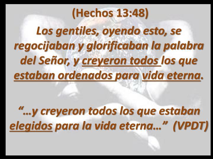 (Hechos 13:48)