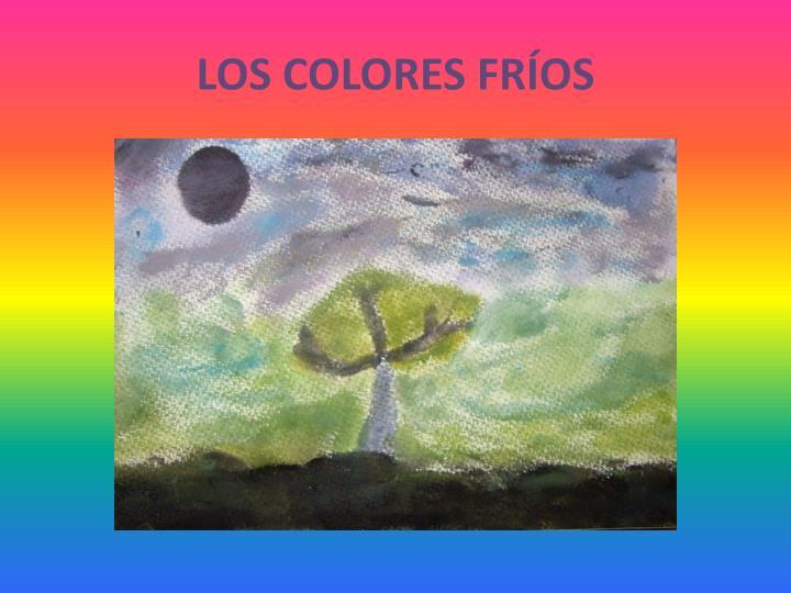 LOS COLORES FRÍOS