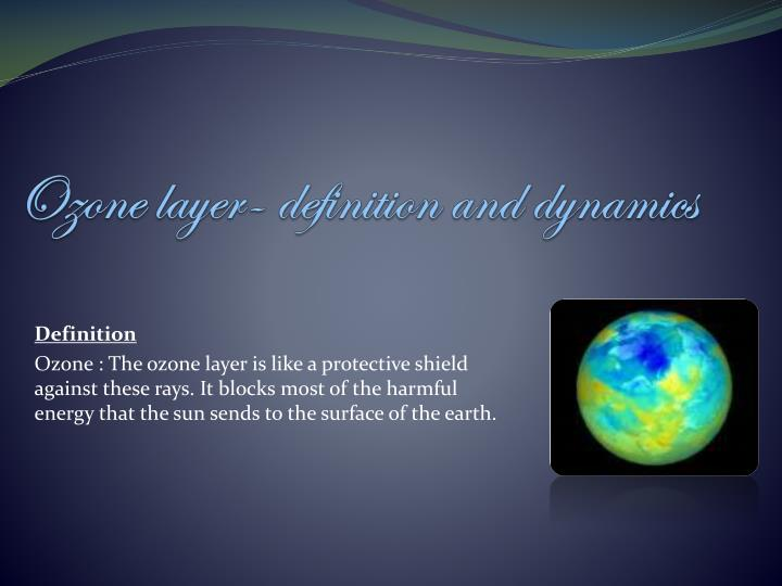 Ozone layer- definition and dynamics