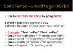 sonic tempo 1 word to go faster