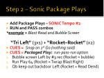 step 2 sonic package plays