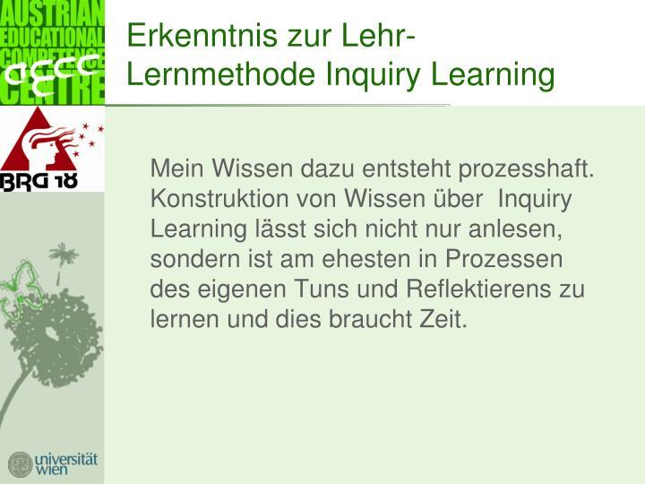 Erkenntnis zur Lehr- Lernmethode Inquiry Learning
