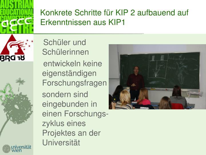 Konkrete Schritte für KIP 2 aufbauend auf Erkenntnissen aus KIP1