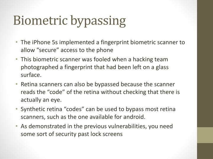 Biometric bypassing