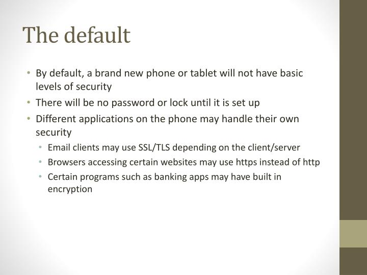 The default