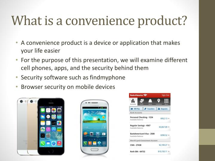 What is a convenience product?