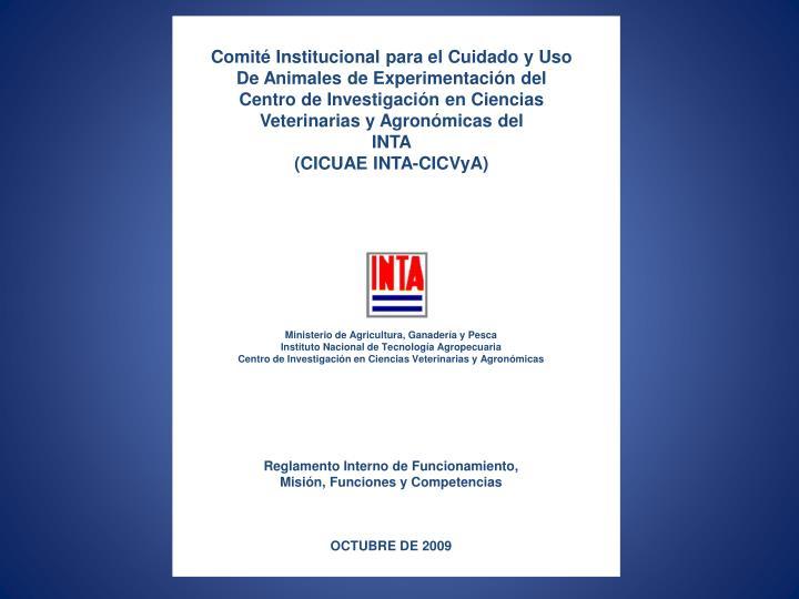 Comité Institucional para el Cuidado y Uso De Animales de Experimentación del
