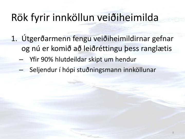 Rök fyrir innköllun veiðiheimilda