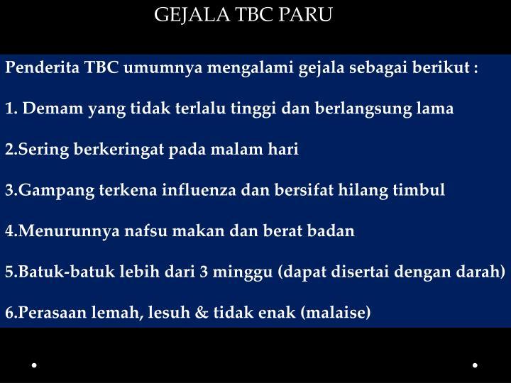 GEJALA TBC PARU