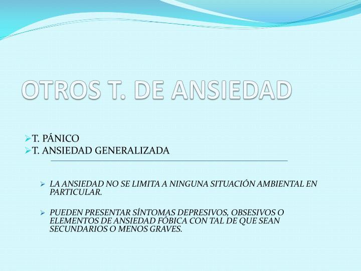 OTROS T. DE ANSIEDAD