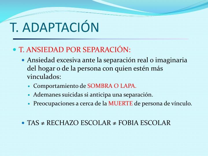 T. ADAPTACIÓN