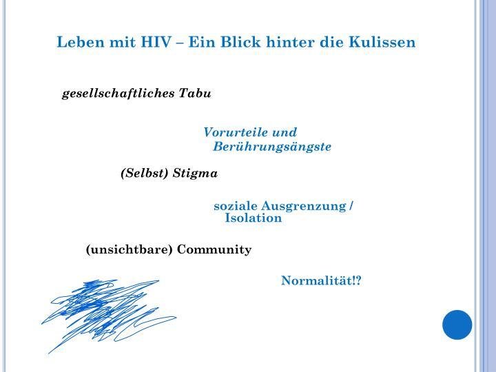 Leben mit HIV – Ein Blick hinter die Kulissen