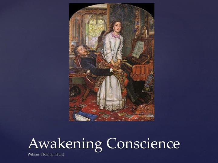 Awakening Conscience