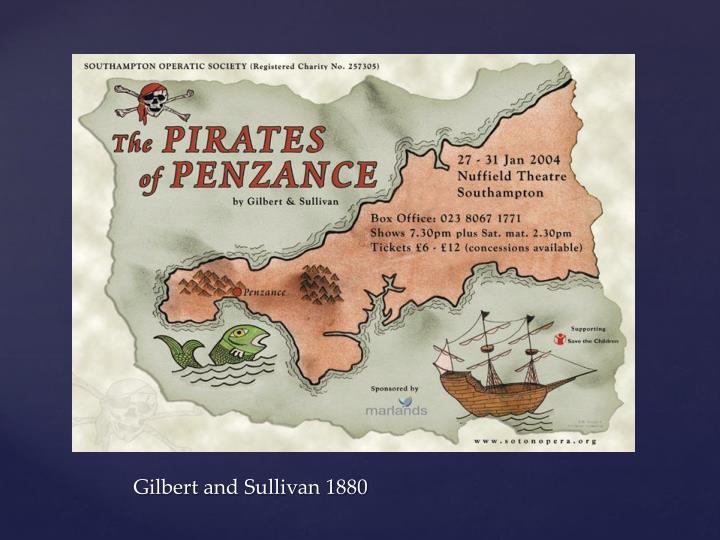 Gilbert and Sullivan 1880