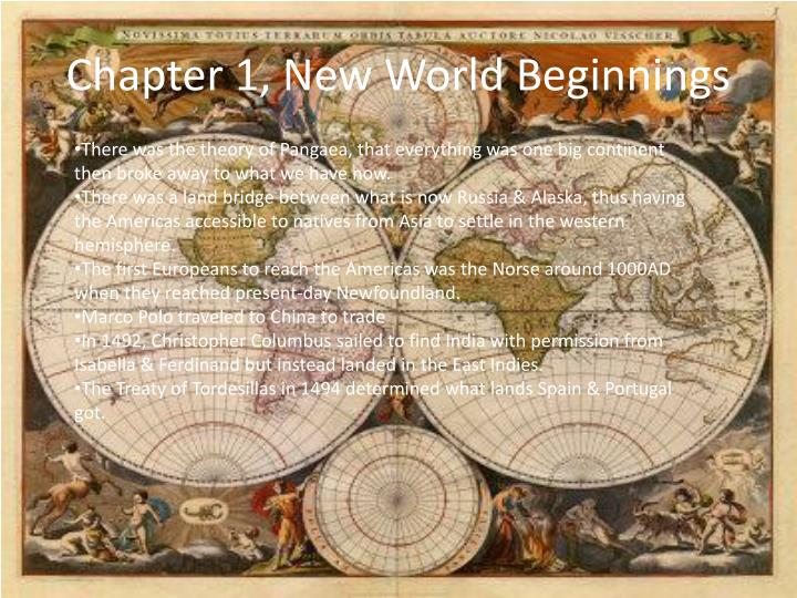 Chapter 1, New World Beginnings