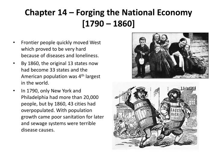 Chapter 14 – Forging the National Economy [1790 – 1860]
