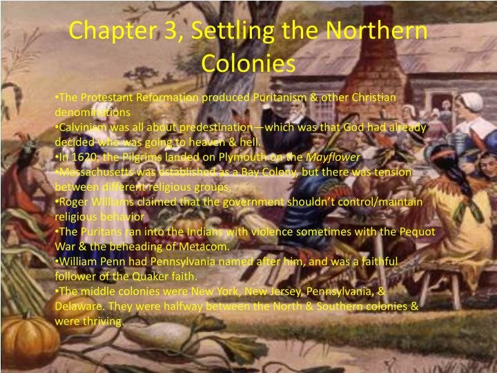 Chapter 3, Settling the Northern Colonies