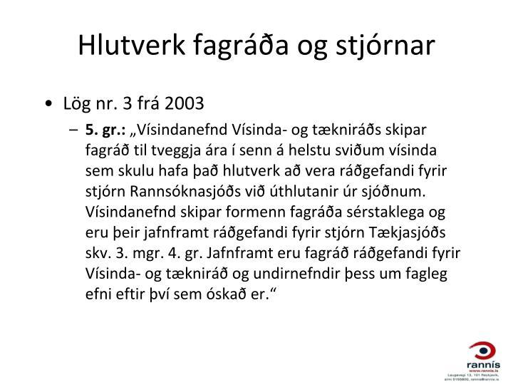 Hlutverk fagráða og stjórnar