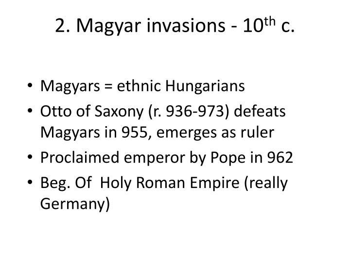 2. Magyar invasions - 10