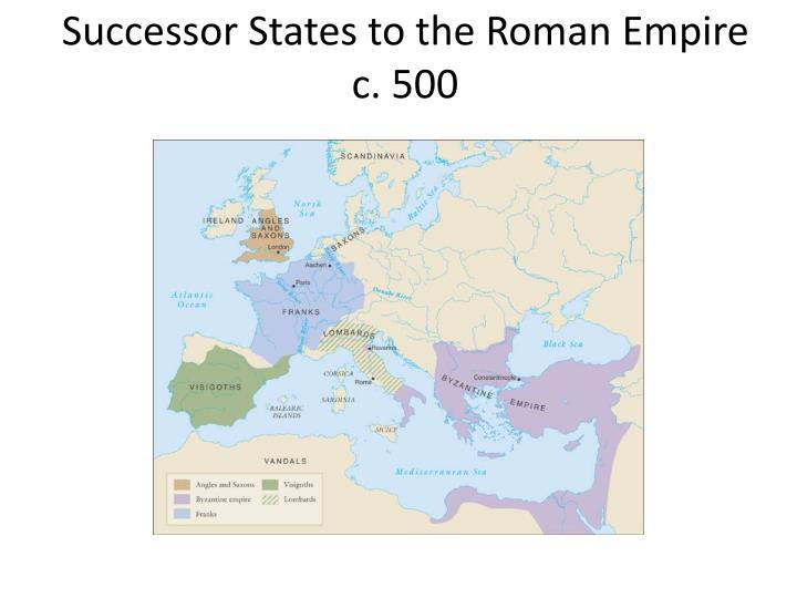 Successor States to the Roman Empire c. 500