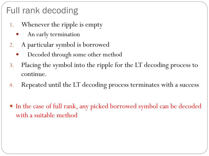 Full rank decoding