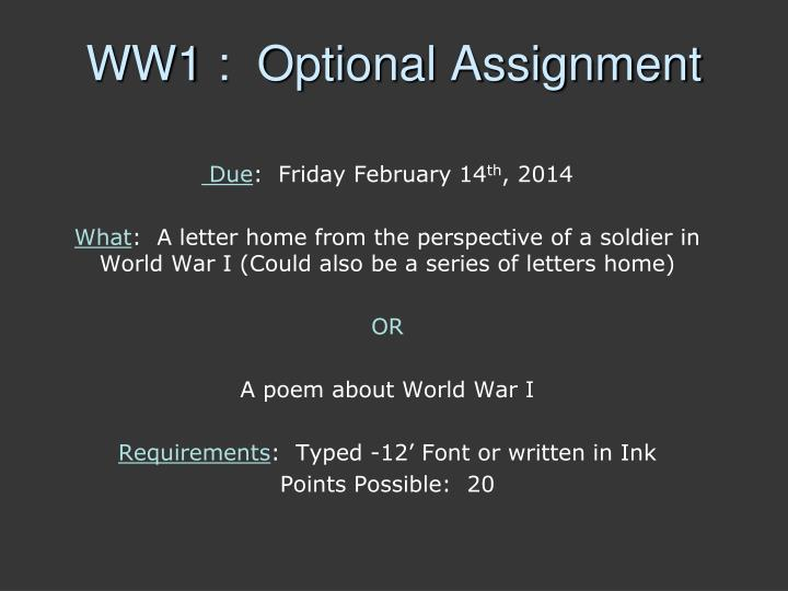 WW1 :  Optional Assignment