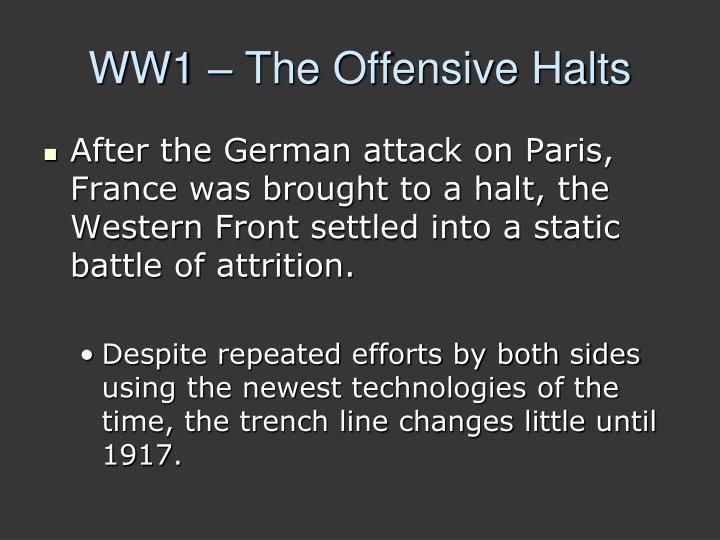 WW1 – The Offensive Halts