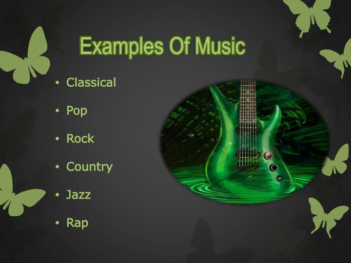 Examples Of Music