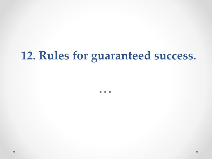 12. Rules