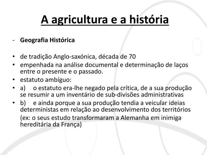 A agricultura e a história