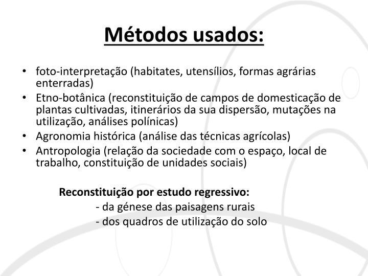Métodos usados: