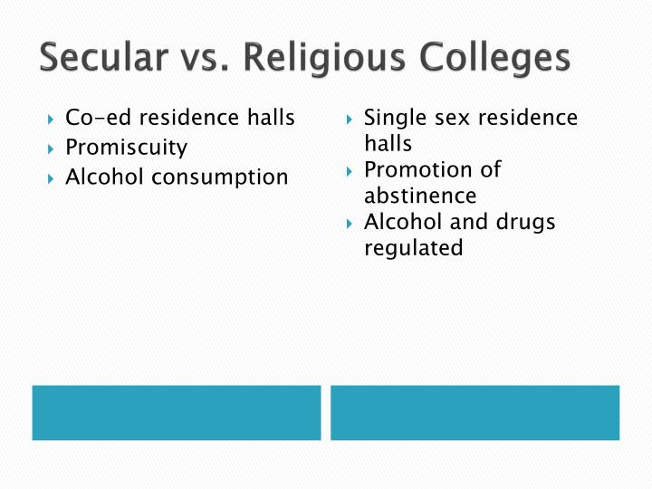 Secular vs religious colleges