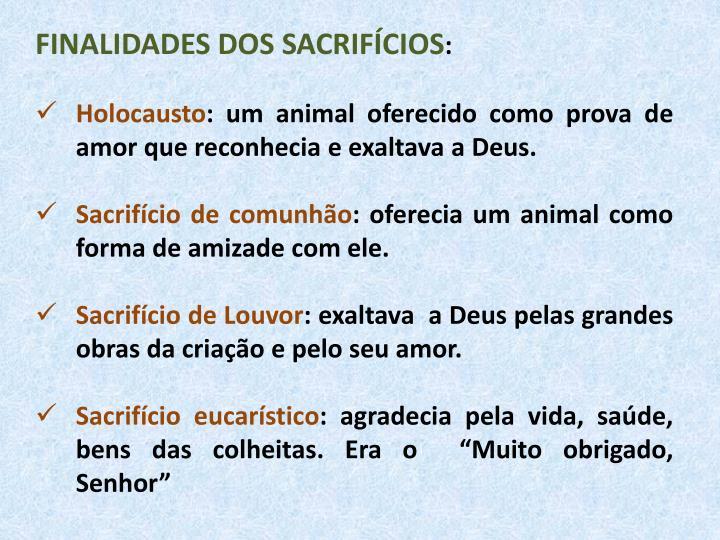 FINALIDADES DOS SACRIFÍCIOS