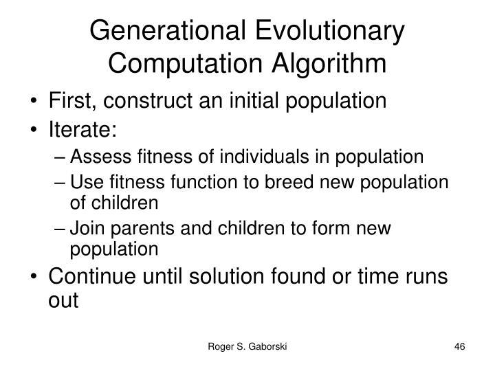 Generational Evolutionary Computation Algorithm