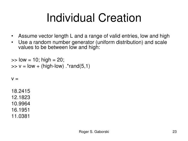 Individual Creation
