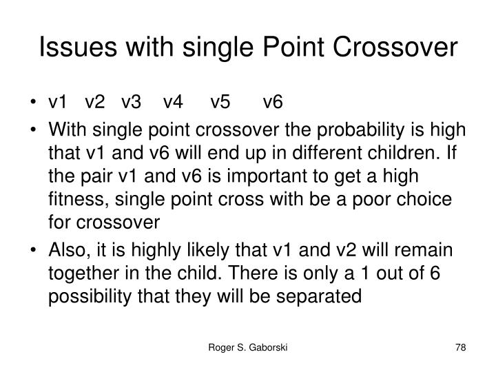 Issues with single Point Crossover