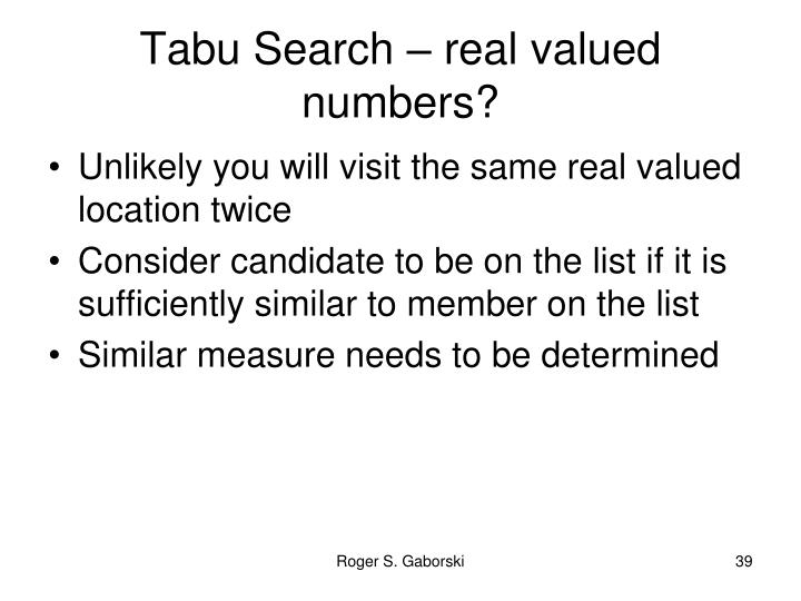 Tabu Search – real valued numbers?