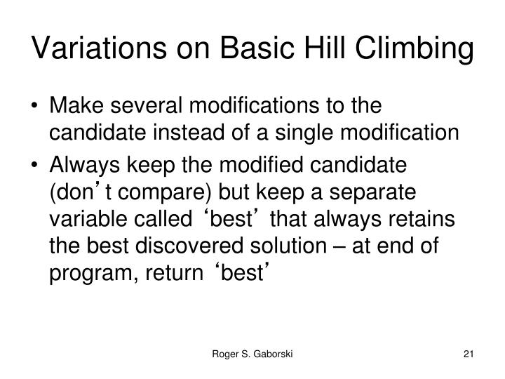 Variations on Basic Hill Climbing