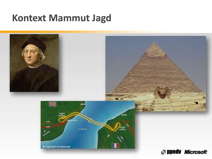 Kontext Mammut Jagd