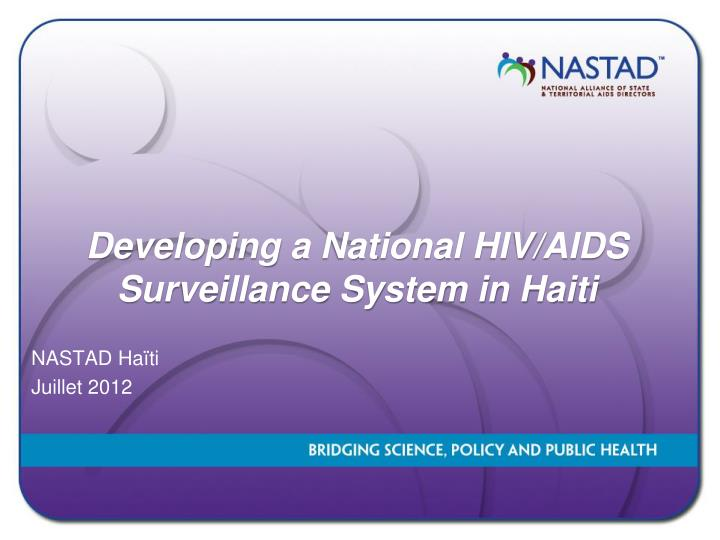 Developing a national hiv aids surveillance system in haiti