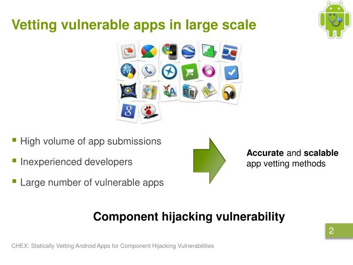 V etting vulnerable apps in large scale