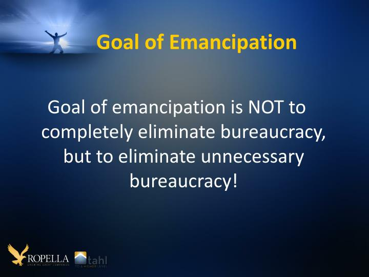 Goal of Emancipation