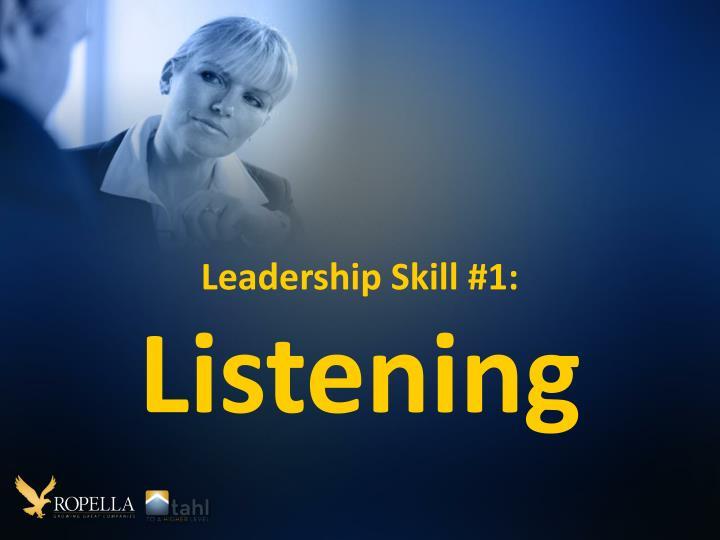 Leadership Skill #1: