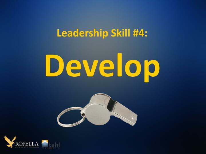 Leadership Skill #4: