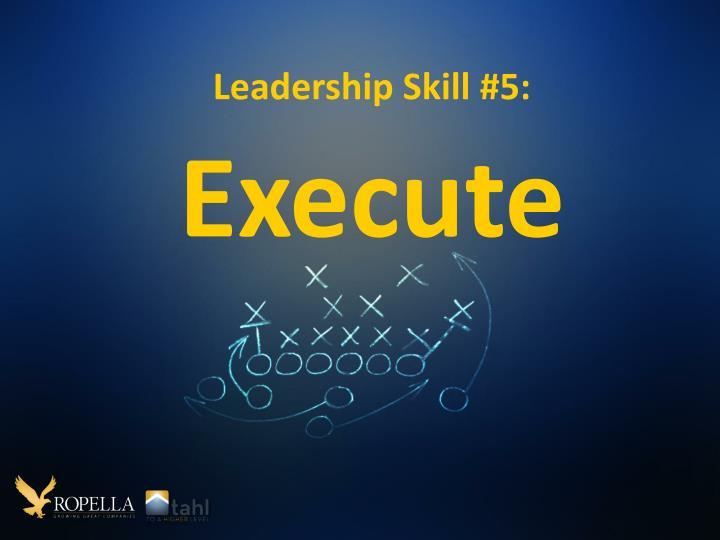 Leadership Skill #5: