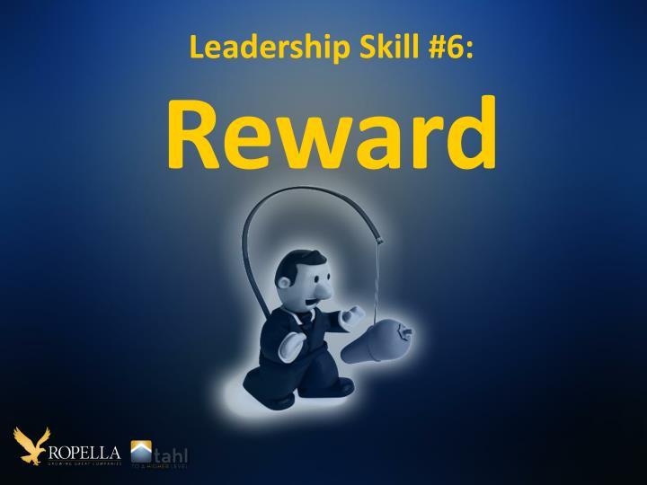 Leadership Skill #6: