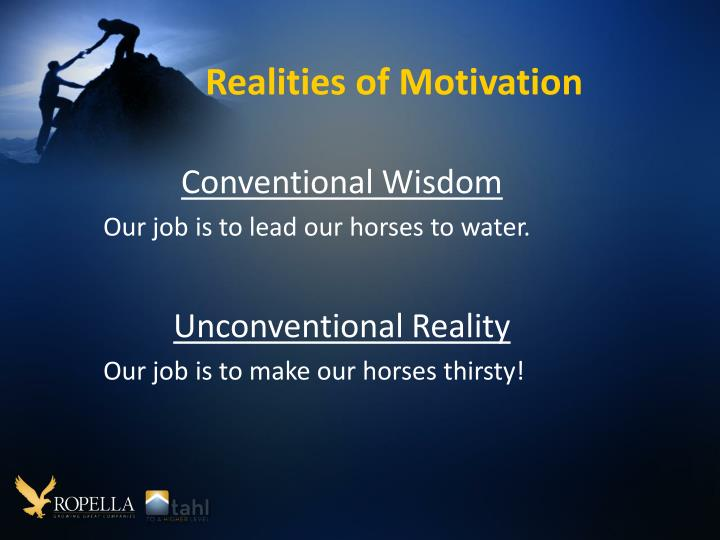Realities of Motivation