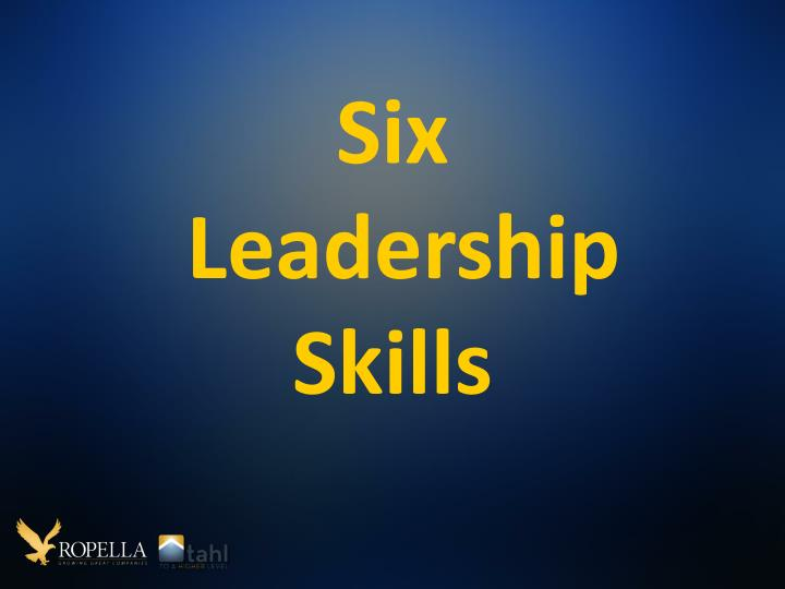 Six leadership skills